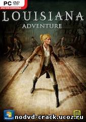 NoDVD для Louisiana Adventure [v1.0 EN]